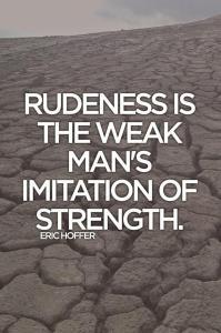 Rudeness - edited